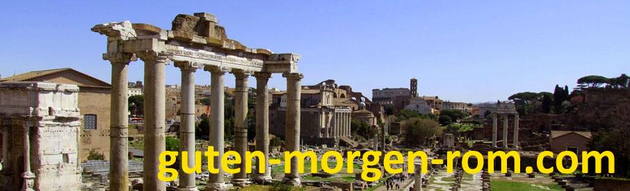 Guten Morgen aus Rom
